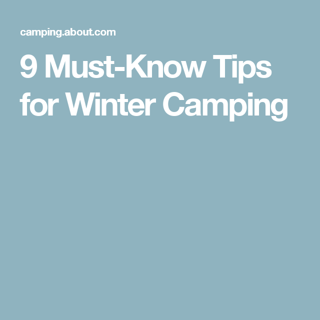 Photo of 9 Important Tips for Winter Camping