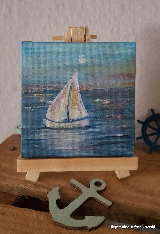 Mini Meeresbild Segelboot Im Mondenschein 8 X 8 Cm Inkl Mini Staffelei Meerbild Meereslandschaft Mit Eine In 2020 Small Canvas Paintings Small Canvas Canvas Painting