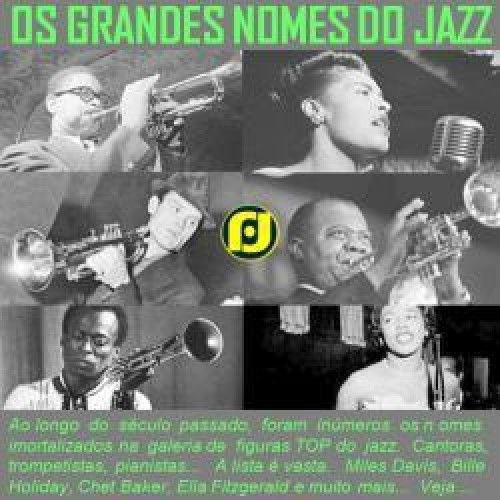 Grandes nomes do Jazz