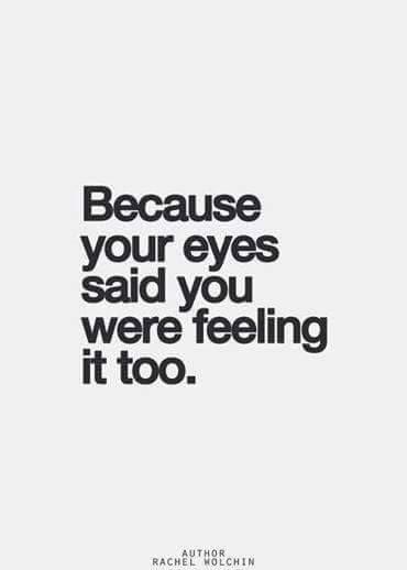 his eyes said that i love you