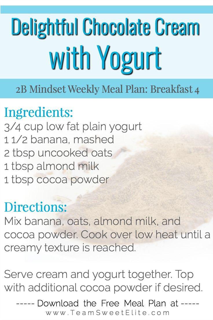 2B Mindset Meal Plan Week 6 Meal planning, Chocolate