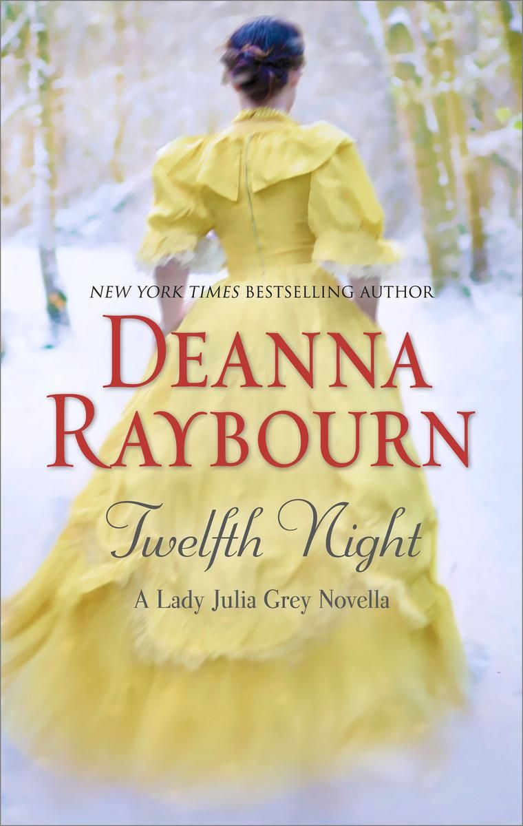 Deanna Raybourn - Twelfth Night
