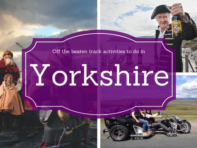 Offbeat activities in Yorkshire
