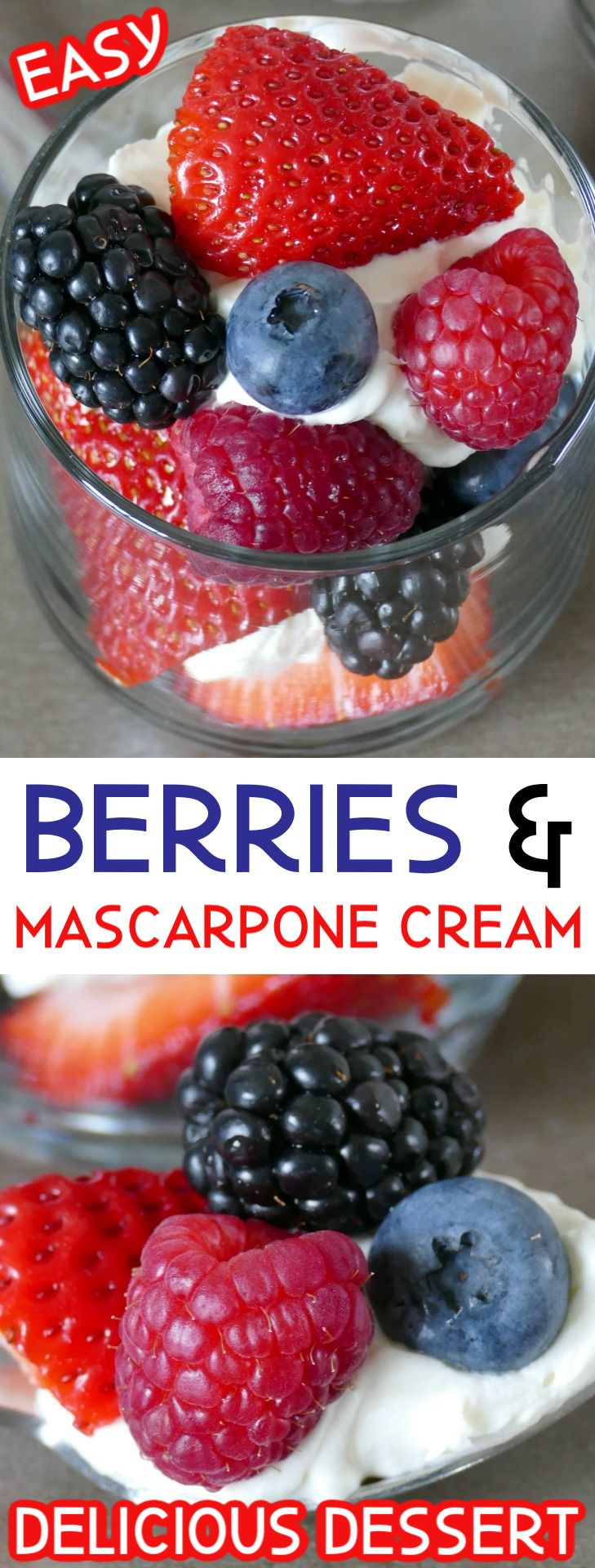 Easy Berries with Sweet Mascarpone Cream Dessert Recipe! So heavenly and such a perfect treat!