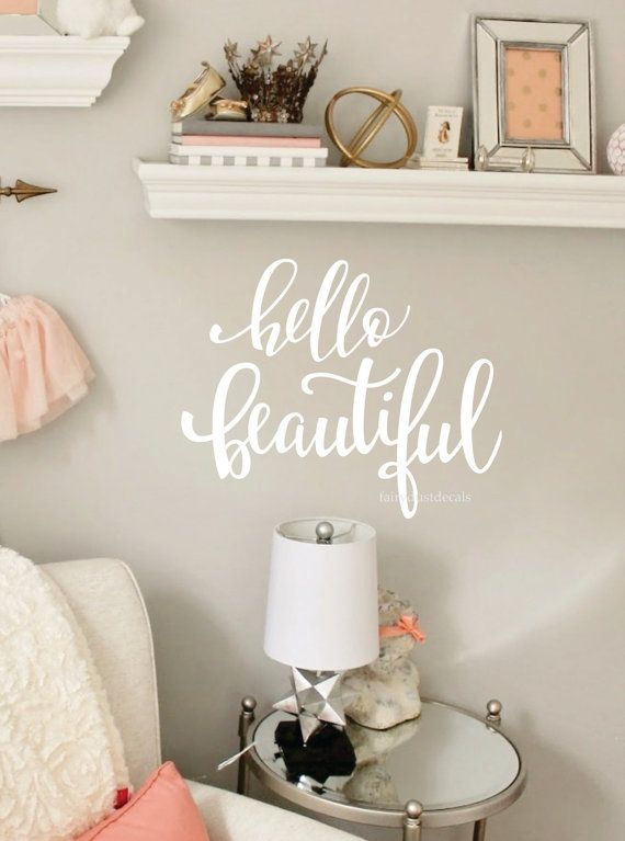 Hello Beautiful Wall Or Mirror Decal   You Are Beautiful   Fancy Vinyl  Letters   Inspirational