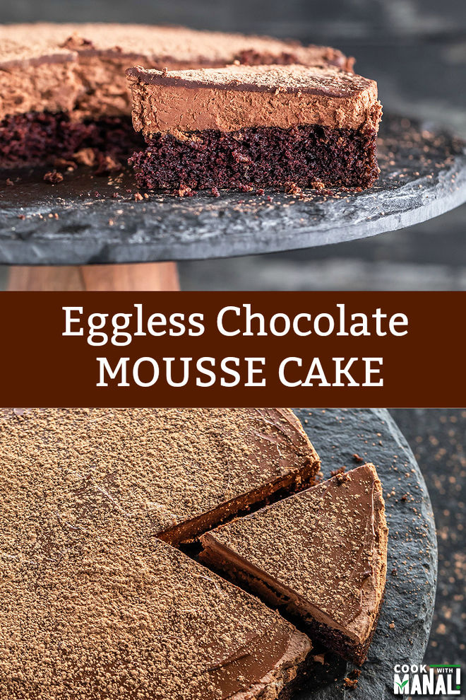 Eggless Chocolate Mousse Cake With A Layer Of Soft Chocolate Cake Light Chocolate Mousse And Topped With In 2020 Chocolate Mousse Cake Mousse Cake Eggless Cake Recipe