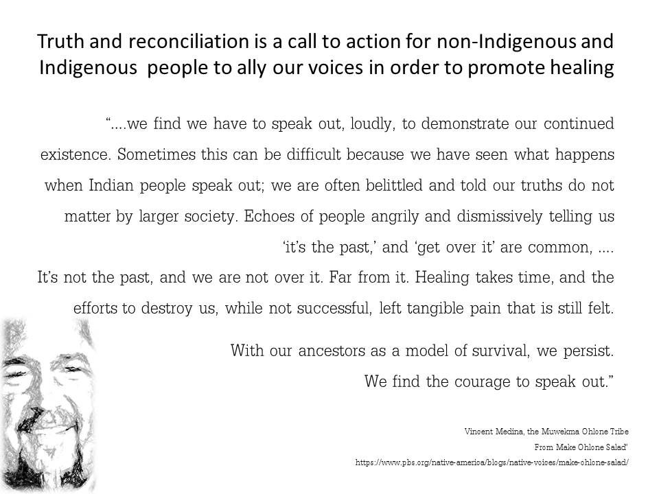 Quotation: Truth and reconciliation is a call to action ...