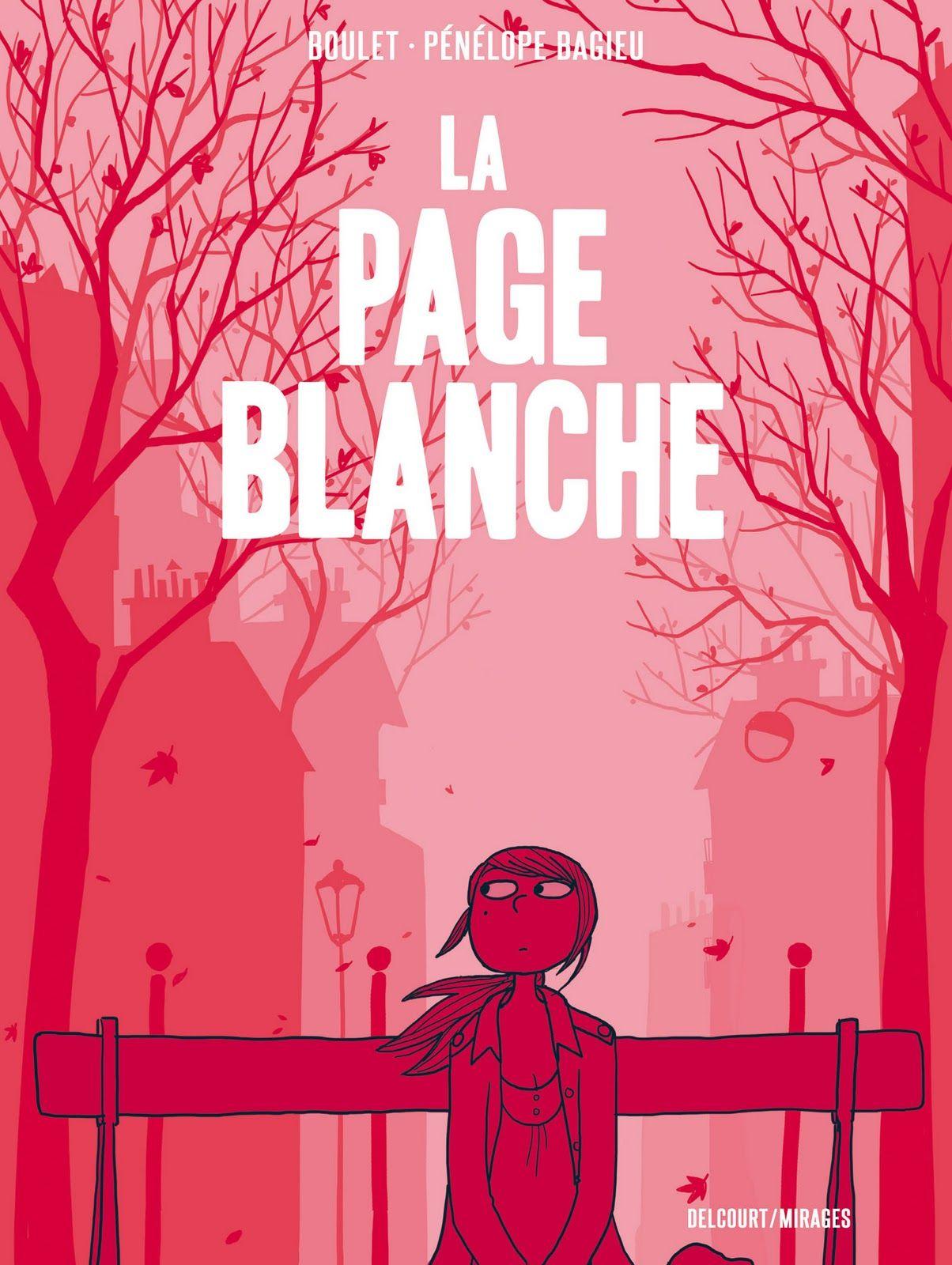 La Page blanche, Pénélope BAGIEU + BOULET #tranchedevie