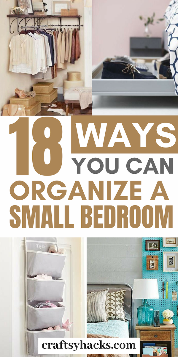 40 Ways To Organize A Small Bedroom In 2020 Small Bedroom Storage Organization Bedroom Organization Hacks Bedroom