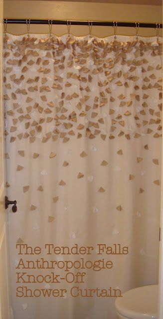 DIY Tender Falls Anthropologie Shower Curtain If Time Permits