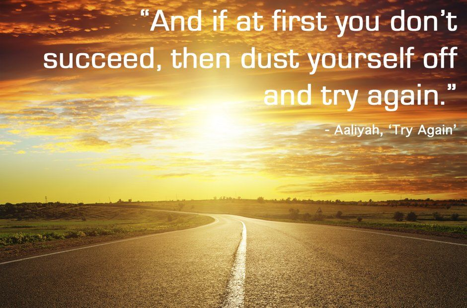 Then Dust Yourself Off And Try Again Picture Getty Thinkstock Inspirational Rap Quotes Rap Song Quotes Inspirational Lyrics