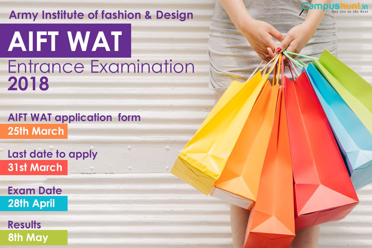 Army Institute Of Fashion Design Entrance Exam Applications Will Be Out On 25th March Mark Your Calenders Here Ar Exam Entrance Exam Important Dates