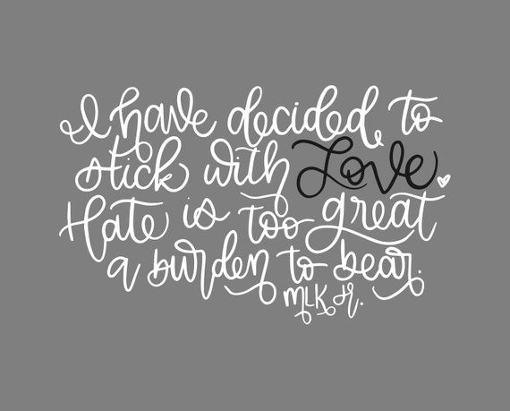 MLK Jr. Print- Love Print- MLK Jr. Quote Print-Hand Lettered Print-MLK Jr. Wall Decor