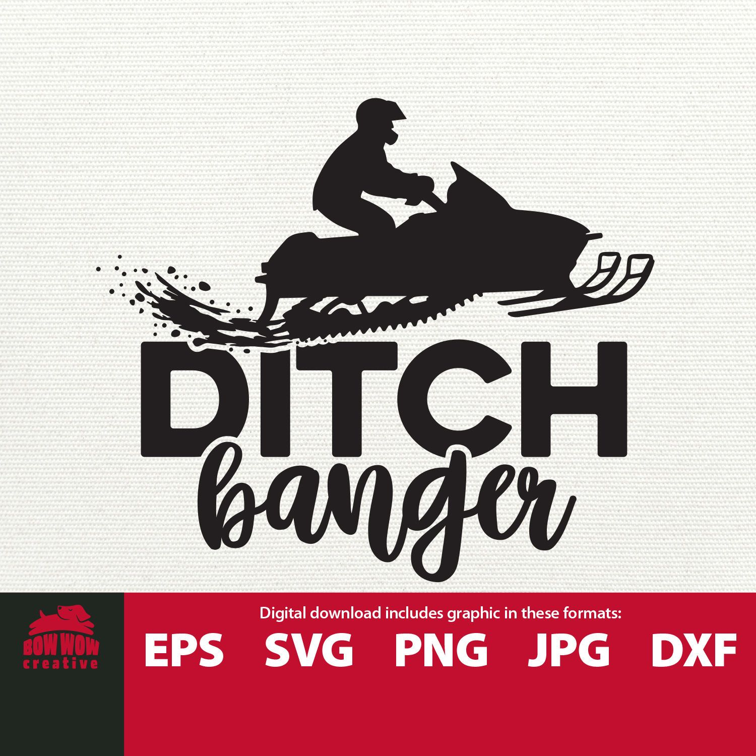 Ditch Banger Svg Snowmobile Svg Snowmobile Clipart Snowmobiling Svg Sledding Svg Snow Machine Svg Gift For Snowmobiler Tshirt Design Sv Svg Quotes Svg Clip Art