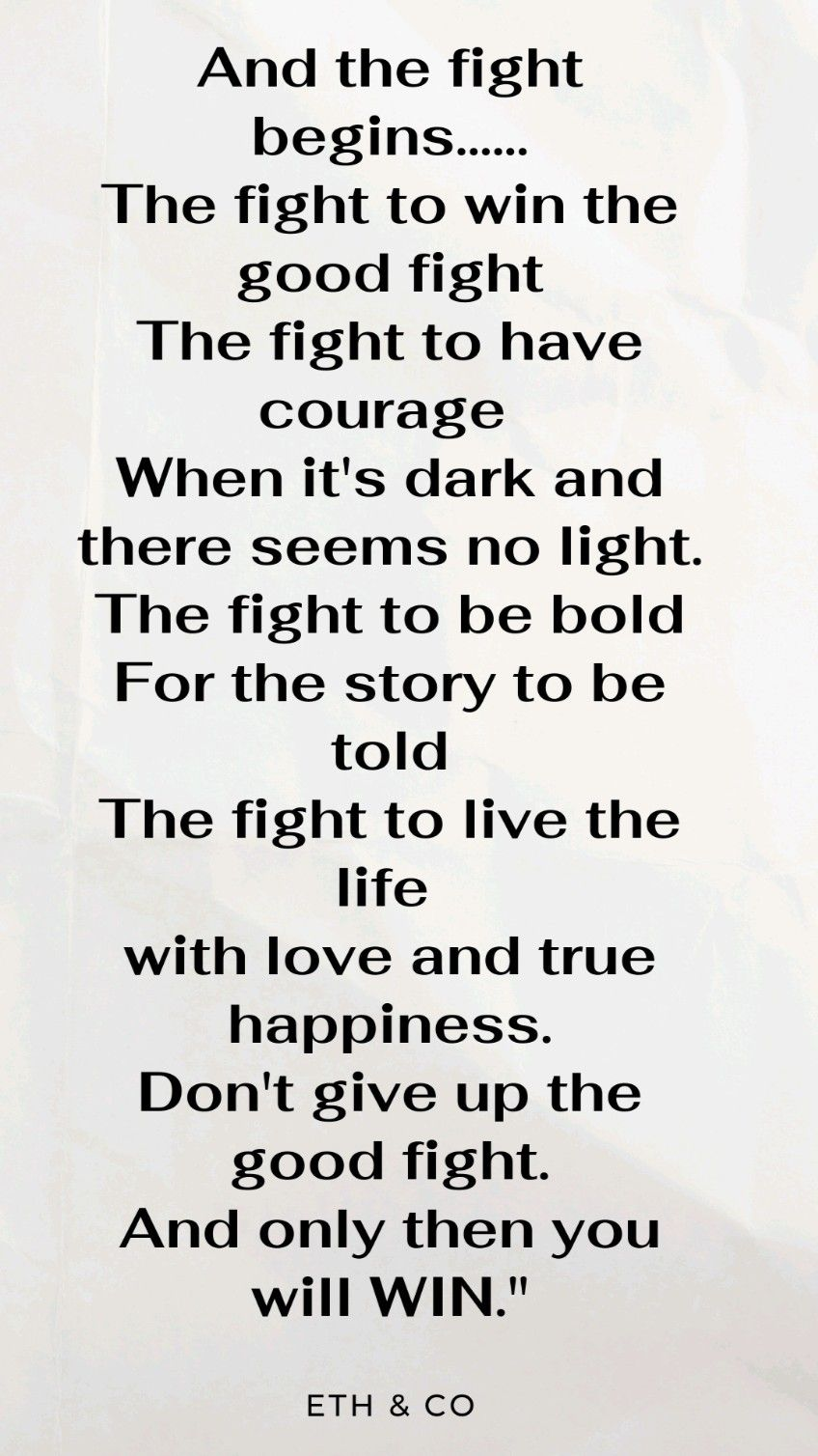 Fight the Good Fight 💥 Motivational Quotes.