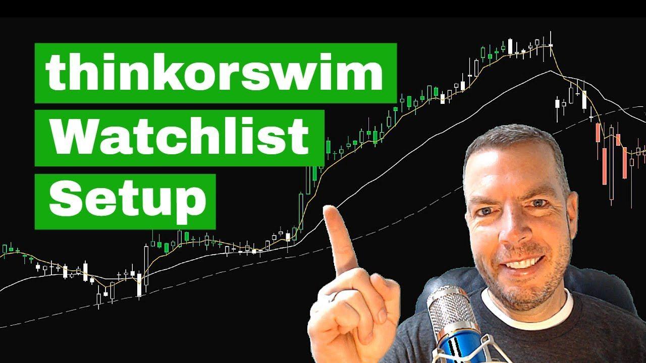How to setup a Watchlist in Thinkorswim