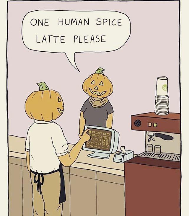 Are You Pro Or Anti Pumpkin Spice Everything Pumpkinspice Pumpkin Coffee Caffeine Latte Espresso Pumpkin Spice Meme Halloween Jokes Halloween Coffee