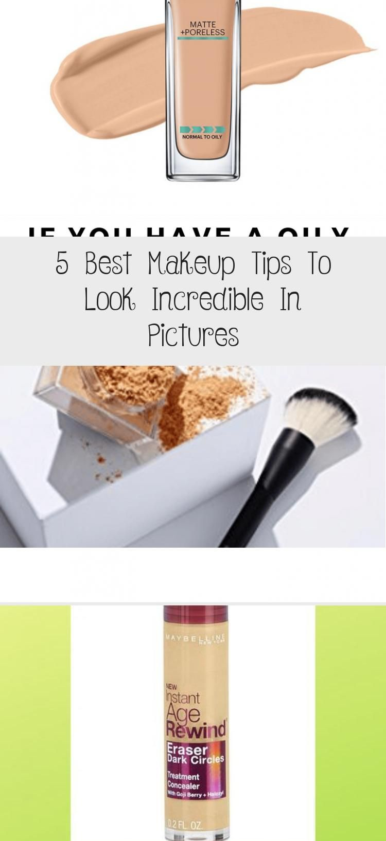 5 Best Makeup Tips To Look Incredible In Pictures
