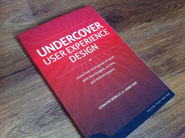 Undercover User Experience Design