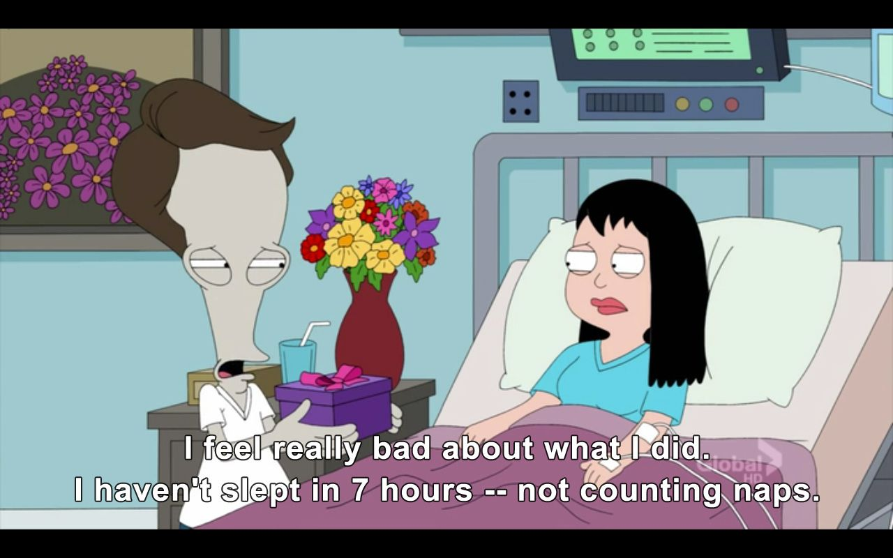 The Naps Don T Count American Dad Roger American Dad Good