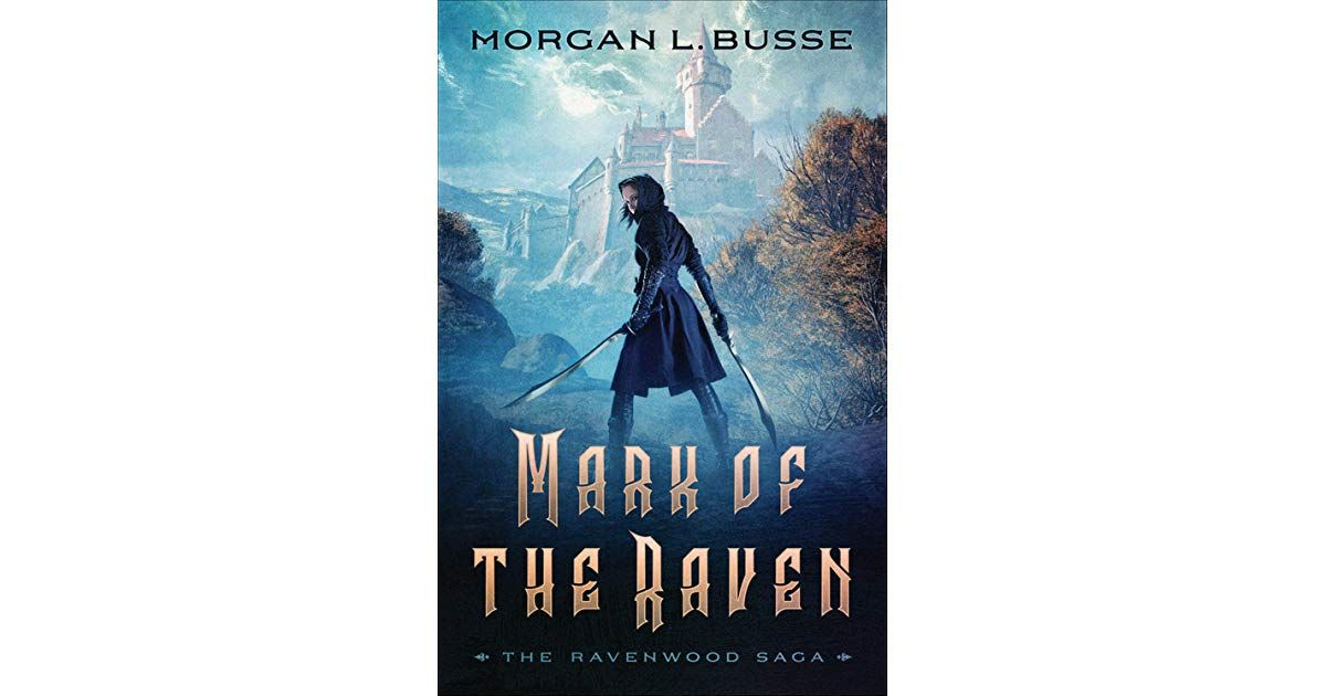 Mark Of The Raven Has 159 Ratings And 108 Reviews Lady Selene Is Heir