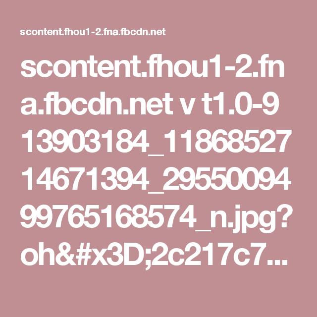scontent.fhou1-2.fna.fbcdn.net v t1.0-9 13903184_1186852714671394_2955009499765168574_n.jpg?oh=2c217c7482aa59d09f3f1ae777836ac8&oe=581E4881