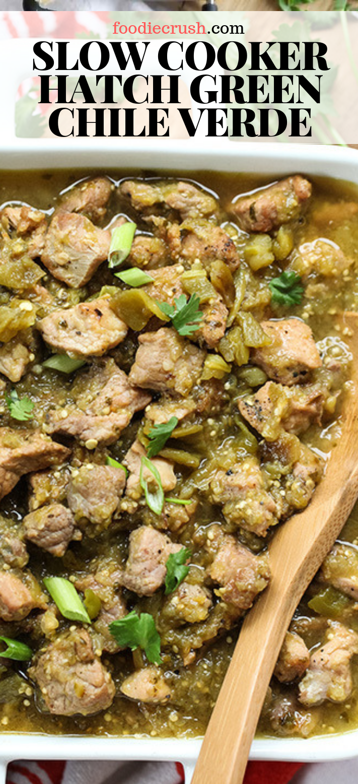 Slow Cooker Hatch Green Chile Verde Slow Cooker Recipes Pork Green Chili Recipes Green Chile Recipes