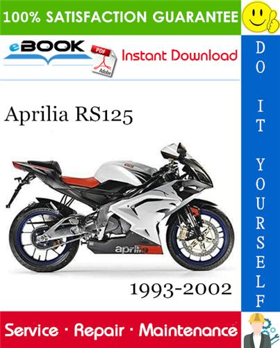 Aprilia Rs125 Motorcycle Service Repair Manual 1993 2002 Download In 2020 Repair Manuals Aprilia Repair