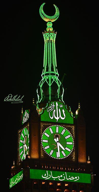 The Mecca Clock Tower Decorated For Ramadan Text رمضان مبارك Translation The Lcd Screen Below The Clock Face Says Ramadan Mubarak Have Tanah Suci Mekah Mesjid