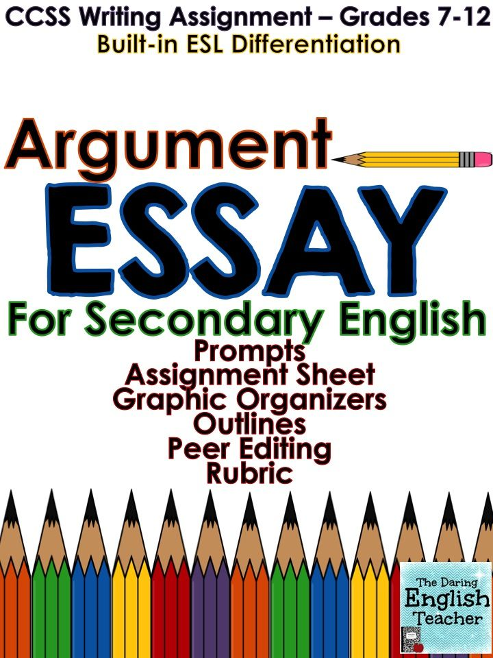Argument Essay Ccss Aligned  Grades   Tpt Language Arts  Argument Essay For Middle And High School English Classes Includes Esl  Differentiation A Peer Editing Form And A Rubric Teaching Writing
