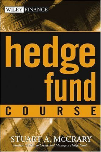 Hedge Fund Course Wiley Finance By Stuart A Mccrary 56 09