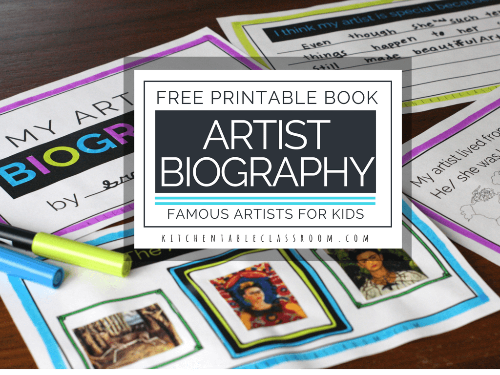 Famous Artists For Kids Printable Artist Biography Book
