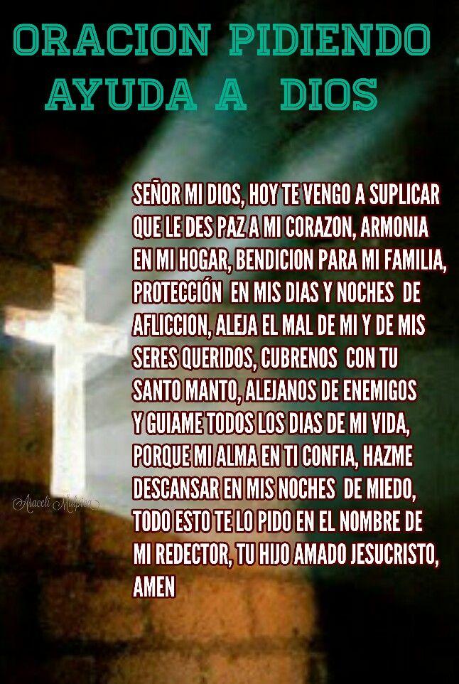 Oración Pidiendo Ayuda A Dios Señor Mi Dios Hoy Te Vengo A
