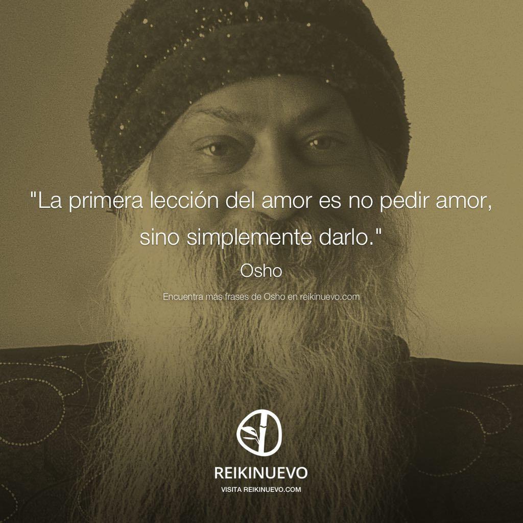 Pin De Olga Carbo En Wisdom Pinterest Amor Osho Y Frases De