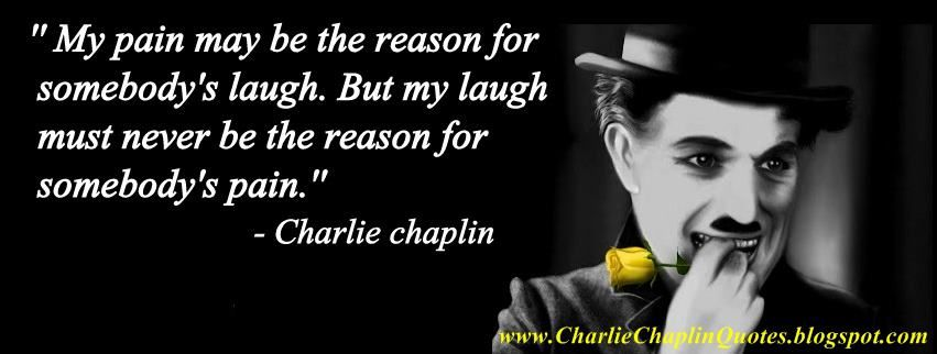Charlie Chaplin Quotes Google Search Charlie Chaplin Quotes Challenge Quotes Charlie Chaplin