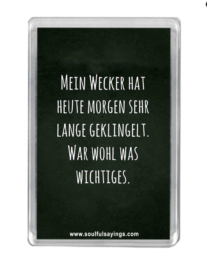 """""""War Wohl Was Wichtiges"""" Zitat Kühlschrankmagnet: Amazon.de: Küche & Haushalt"""
