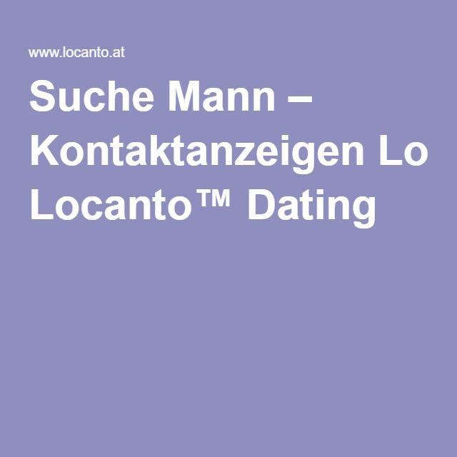Suche Mann – Kontaktanzeigen Locanto™ Dating