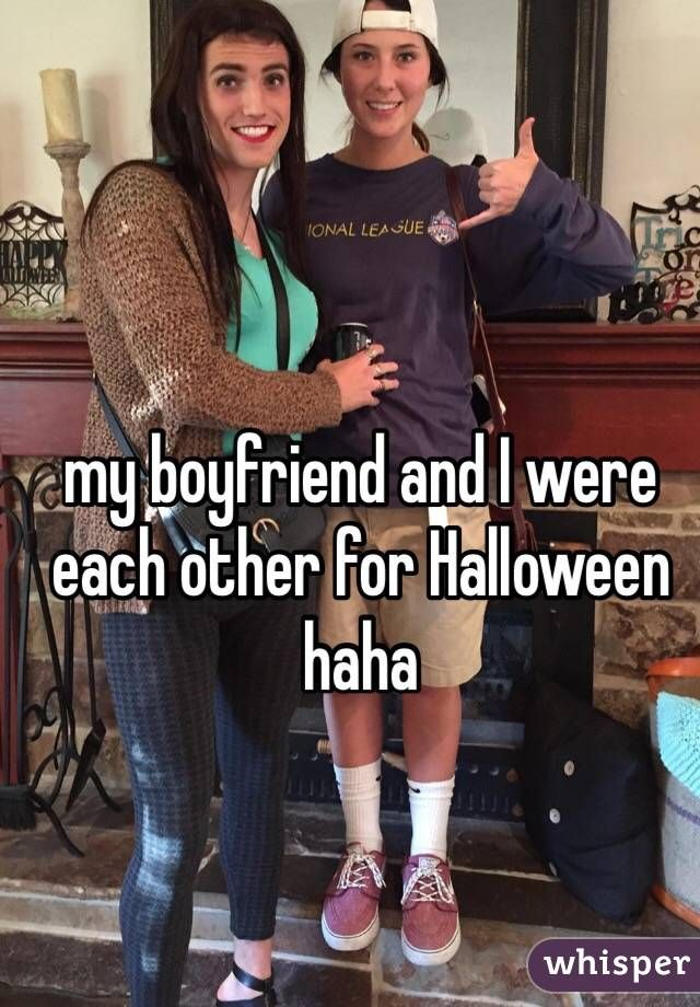 My Boyfriend And I Were Each Other For Halloween Haha Whisper App Confessions Teenager Posts Funny Haha