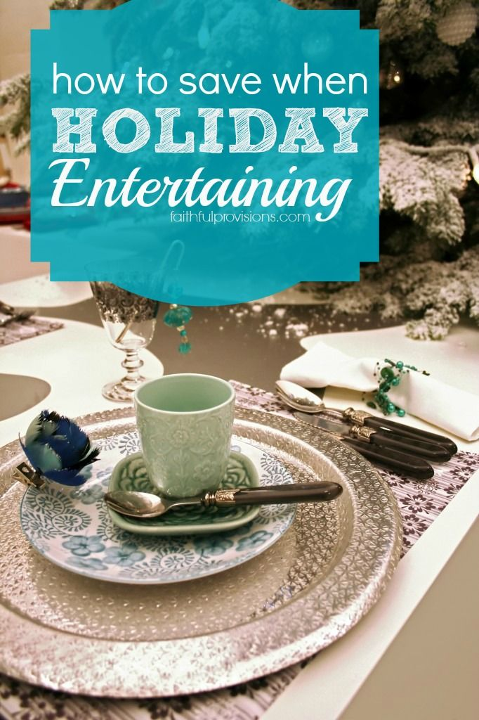 How to save on your holiday entertaining