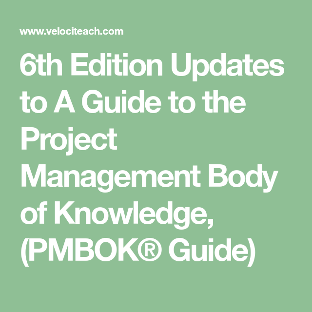 Pmp 6th Edition Study Guide 6th Edition Changes Velociteach