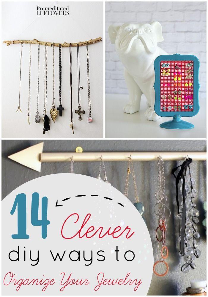 14 DIY Jewelry Organizers Keep your jewelry