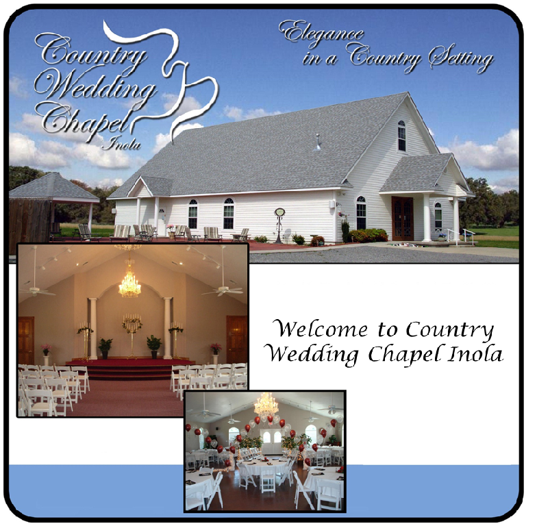 Country Wedding Chapel Inola Provides A Serene Or Your Choice Of Three Outdoor Venues As Well Reception And Banquet Hall Suitable For