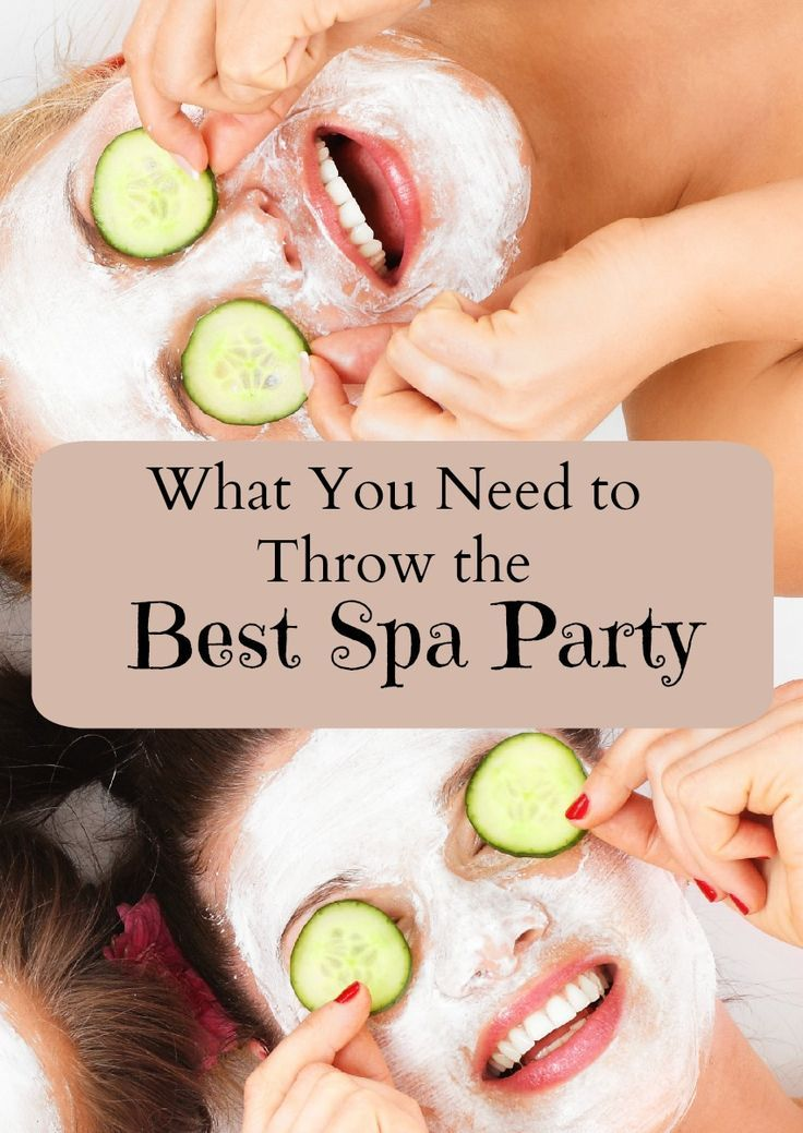 A Spa Party Is Super Fun Way To Spend Some QT With Your Besties Check Out My List Make Relaxing And