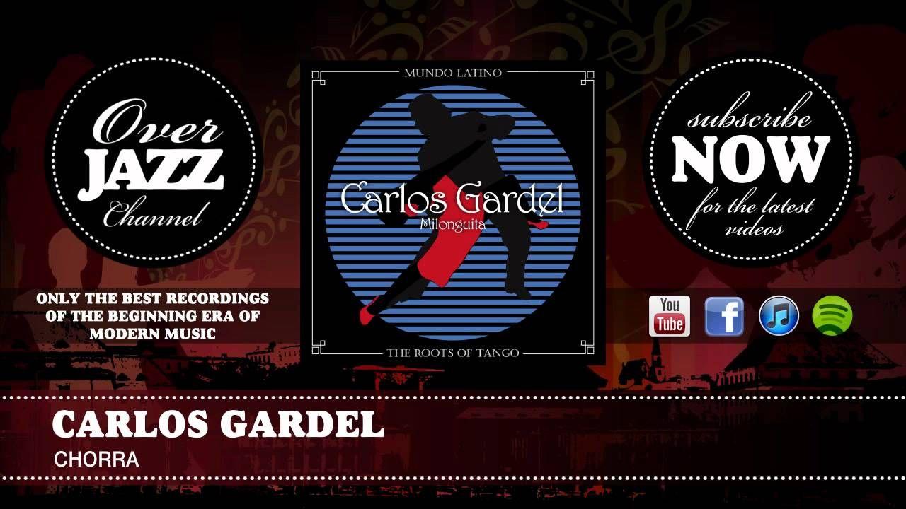 Carlos Gardel - Chorra