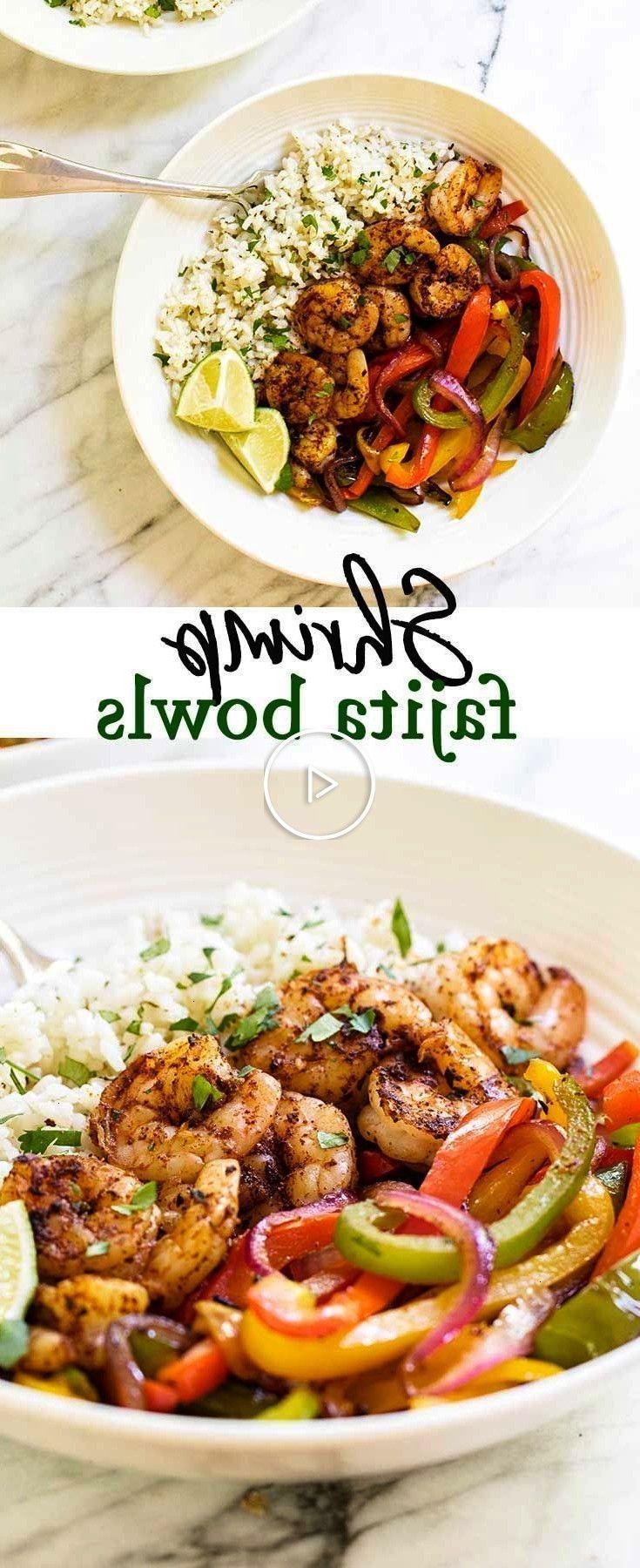 Bowls Skip the tortillas and serve shrimp fajitas over a bed of cilantro lime ri…