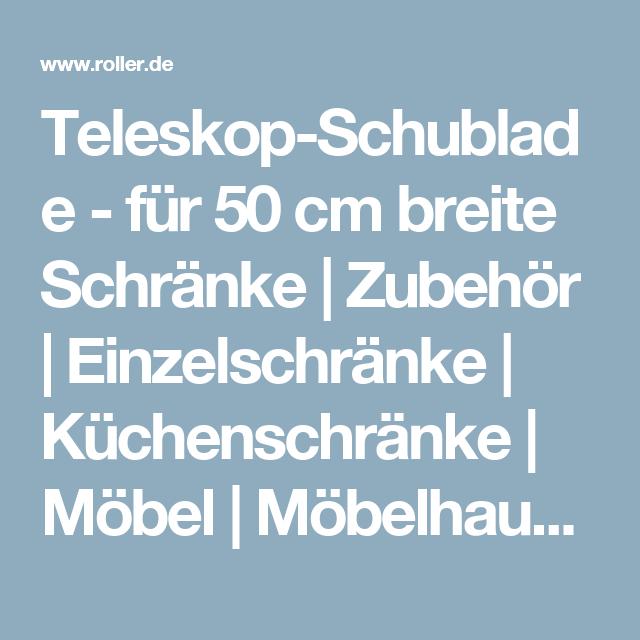 Teleskop-Schublade - für 50 cm breite Schränke | Zubehör ...