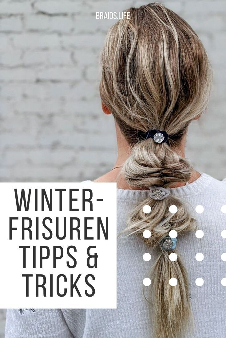 winterfrisuren - tipps & tricks in 2020 | frisuren, haare