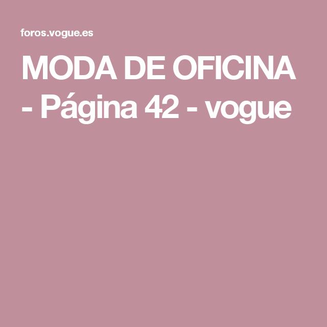 MODA DE OFICINA - Página 42 - vogue