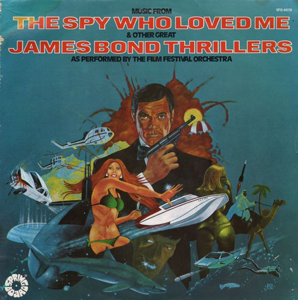 The Film Festival Orchestra - Music from The Spy…   James ...The Spy Who Loved Me Soundtrack