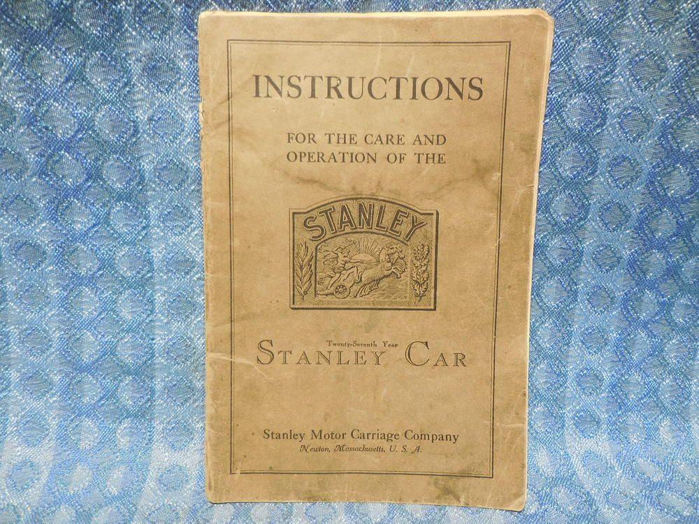 Stanley Steam Car Original Owners Instruction Manual